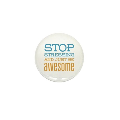 Just Be Awesome Mini Button