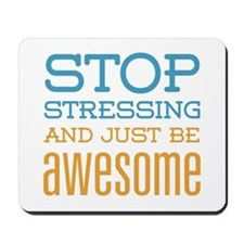 Just Be Awesome Mousepad