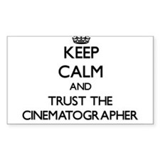 Keep Calm and Trust the Cinematographer Decal