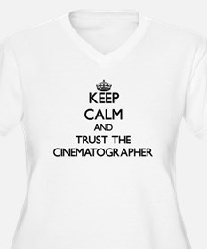 Keep Calm and Trust the Cinematographer Plus Size