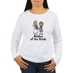 Mother of the Bride Women's Long Sleeve T-Shirt