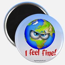 """I Feel Fine! 2.25"""" Magnet (10 pack)"""