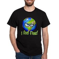 I Feel Fine! T-Shirt