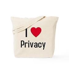 I love Privacy Tote Bag