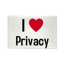 I love Privacy Rectangle Magnet