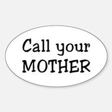 call mother Sticker (Oval)