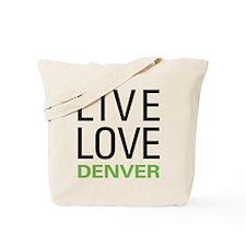 Live Love Denver Tote Bag