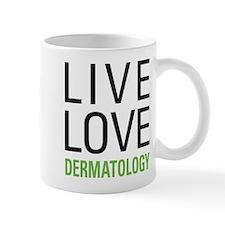 Live Love Dermatology Mug