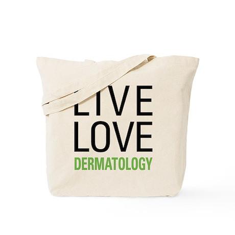 Live Love Dermatology Tote Bag