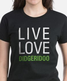 Live Love Didgeridoo Tee