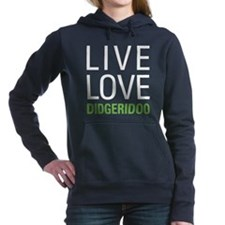 Live Love Didgeridoo Hooded Sweatshirt