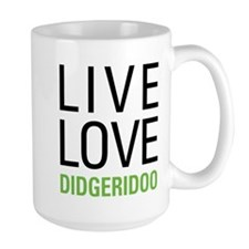 Live Love Didgeridoo Mug