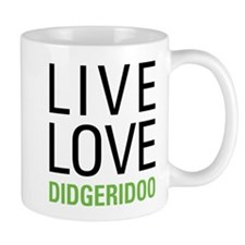 Live Love Didgeridoo Mug