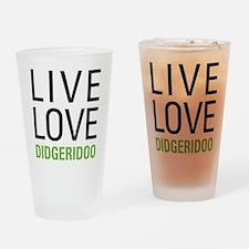 Live Love Didgeridoo Drinking Glass