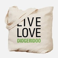 Live Love Didgeridoo Tote Bag