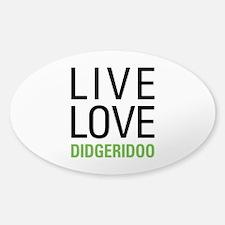 Live Love Didgeridoo Decal