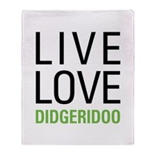 Live Love Didgeridoo Throw Blanket