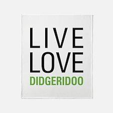 Live Love Didgeridoo Throw Blanket