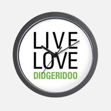 Live Love Didgeridoo Wall Clock