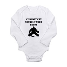 My Daddy Can Shutout Your Daddy Body Suit