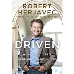 Driven: How To Succeed In Business And In Life [kindle Edition]