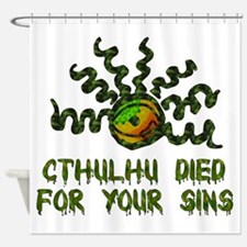 Cthulhu Died Shower Curtain