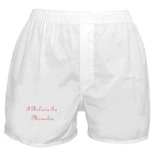 Jesus' Boxer Shorts I Believe In Miracles