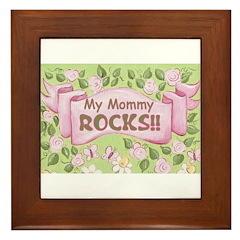 MY MOMMY, MY MAMA, ROCKS, BOY, GIRL Framed Tile