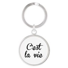 C'est La Vie Round Keychain