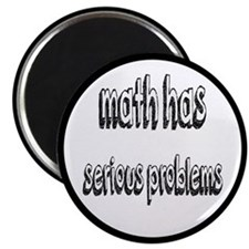 Math Has Serious Problems Magnet