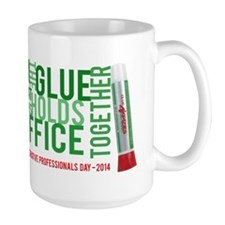 The glue that holds your office together Mugs