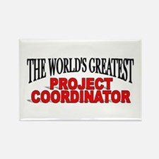 """""""The World's Greatest Project Coordinator"""" Rectang"""