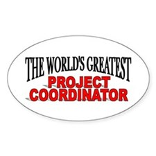 """""""The World's Greatest Project Coordinator"""" Decal"""