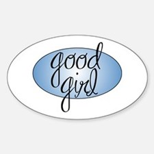 Good Girl (blue) Oval Bumper Stickers