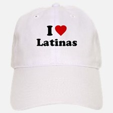I Love [Heart] Latinas Baseball Baseball Cap