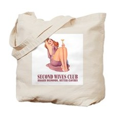 SECOND WIVES CLUB Tote Bag