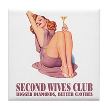 SECOND WIVES CLUB Tile Coaster