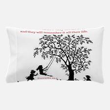 Proverbs 22:6 Pillow Case
