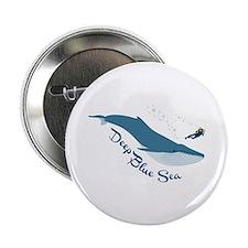 """Deep Blue Sea 2.25"""" Button"""