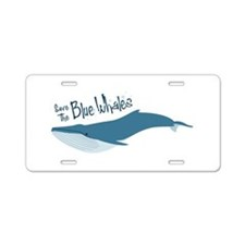 Save The Blue Whales Aluminum License Plate
