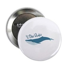"""Save The Blue Whales 2.25"""" Button"""