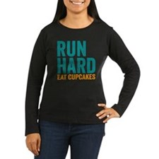 Run Hard Eat Cupc T-Shirt
