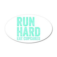Run Hard Eat Cupcakes Wall Sticker