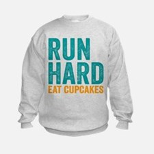 Run Hard Eat Cupcakes Sweatshirt