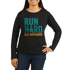 Run Hard Eat Cupcakes Long Sleeve T-Shirt