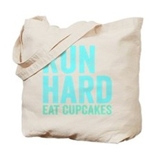 Run Hard Eat Cupcakes Tote Bag