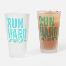 Run Hard Eat Cupcakes Drinking Glass