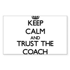 Keep Calm and Trust the Coach Decal
