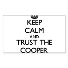 Keep Calm and Trust the Cooper Decal