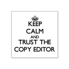 Keep Calm and Trust the Copy Editor Sticker